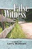 False Witness (False Witness Trilogy Book 1)