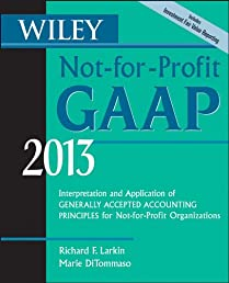 Wiley Not-for-Profit GAAP 2013: Interpretation and Application of Generally Accepted Accounting Principles