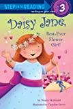 Megan McDonald Daisy Jane, Best-Ever Flower Girl (Step Into Reading - Level 3 - Quality)