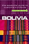 Bolivia - Culture Smart!: The Essenti...