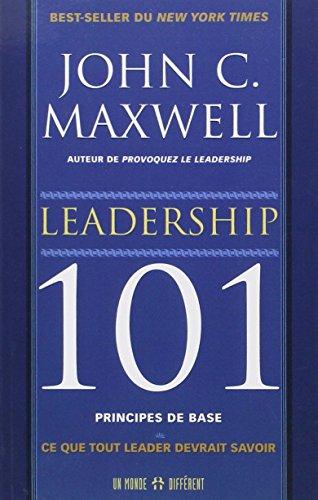 leadership-101-principes-de-base-ce-que-tout-leader-devrait-savoir
