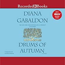 Drums of Autumn (       UNABRIDGED) by Diana Gabaldon Narrated by Davina Porter