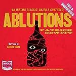 Ablutions | Patrick deWitt
