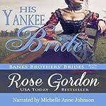 His Yankee Bride | Rose Gordon