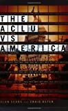 img - for The ACLU vs. America: Exposing the Agenda to Redefine Moral Values book / textbook / text book