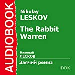 The Rabbit Warren [Russian Edition] | Nikolay Leskov