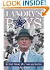 Landry's Boys: An Oral History of a Team and an Era
