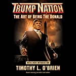 TrumpNation: The Art of Being the Donald | Timothy L. O'Brien