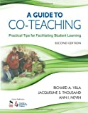img - for A Guide to Co-Teaching: Practical Tips for Facilitating Student Learning (Joint Publication) book / textbook / text book