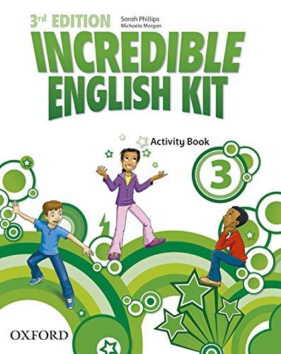 Incredible English Kit 3: Activity Book 3rd Edition (Incredible English Kit Third Edition)