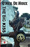 img - for The Big Kiss (LaStanza New Orleans Police Novels) book / textbook / text book