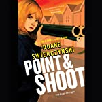 Point & Shoot | Duane Swierczynski