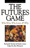 The Futures Game: Who Wins, Who Loses, & Why by Teweles, Richard, Jones, Frank, (1998) Hardcover