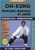 chi-kung ; pratique martiale et santé (284617105X) by Yang, Jwing-Ming