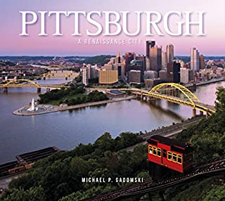 Book Cover: Pittsburgh: A Renaissance City