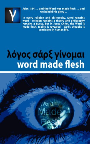 Word Made Flesh - Course