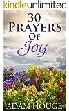 30 Prayers Of Joy
