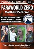 Paraworld Zero (Parallel Worlds Book 1)