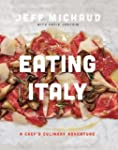 Eating Italy: A Chef's Culinary Adven...