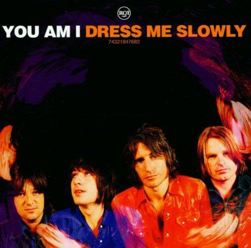 Dress Me Slowly (Bonus CD)