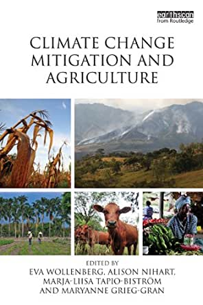 Climate Change Mitigation and Agriculture 1, Eva Wollenberg, Marja
