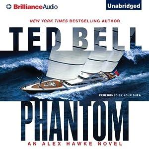Phantom: An Alex Hawke Thriller, Book 7 | [Ted Bell]