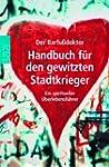Handbuch f�r den gewitzten Stadtkrieg...