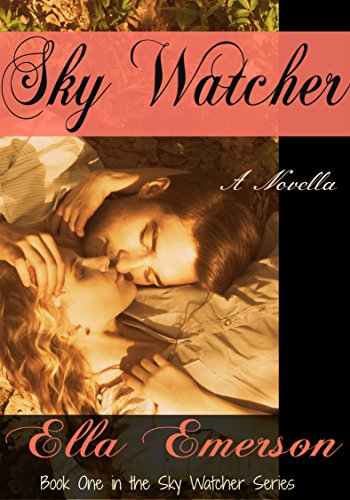 Sky Watcher (The Sky Watcher Series Book 1)