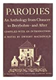 Parodies an Anthology From Chaucer To Beerbohm - and After