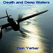 Death and Deep Waters Audiobook by Don Yarber Narrated by Tyler J Singleton