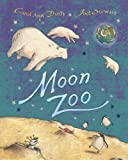 Moon Zoo (1405020504) by Duffy, Carol Ann