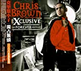 Chris Brown Exclusive-The Forever Edition