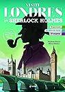 Visite Londres avec Sherlock Holmes par Bouvet