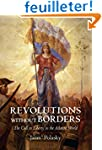 Revolutions without Borders - The Cal...