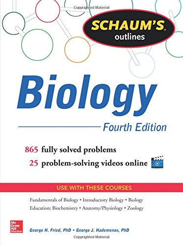 Schaum's Outline of Biology: 865 Solved Problems + 25 Videos (Schaum's Outline Series)