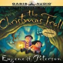 The Christmas Troll Audiobook by Eugene H. Peterson Narrated by Eugene H. Peterson