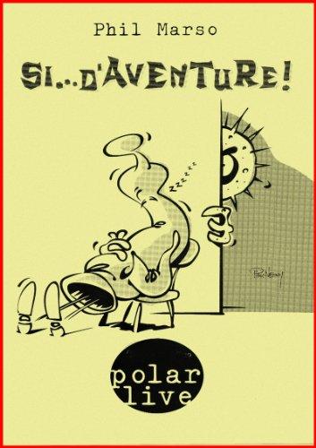 Couverture du livre Si... d'aventure ! (Polar Live t. 1)