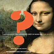 Vanished Smile: The Mysterious Theft of Mona Lisa | [R. A. Scotti]