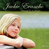 Prelude to a Dream ~ Jackie Evancho
