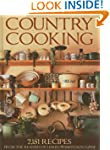 Country Cooking: 2,151 Recipes from t...