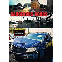Dangerous Roads 2: Bad Drivers