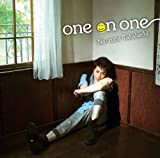 one on one♪高橋直純