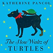 The Slow Waltz of Turtles: Josephine Series, Book 2 | Katherine Pancol