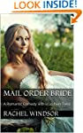 Mail Order Bride: A Romantic Comedy w...