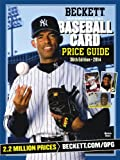 Beckett 2014 Baseball Price Guide 36th Edition (Beckett Baseball Card Price Guide)