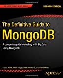 The Definitive Guide to MongoDB, 2nd Edition