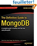 The Definitive Guide to MongoDB: A Co...