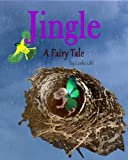 img - for Jingle, A Fairy Tale (Magical Forest Adventures Book 2) book / textbook / text book