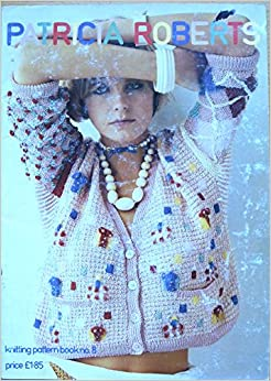 Patricia Roberts knitting pattern book number 8: Amazon.co.uk: Patricia Rober...