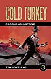 img - for Cold Turkey (TTA Novellas Book 3) book / textbook / text book